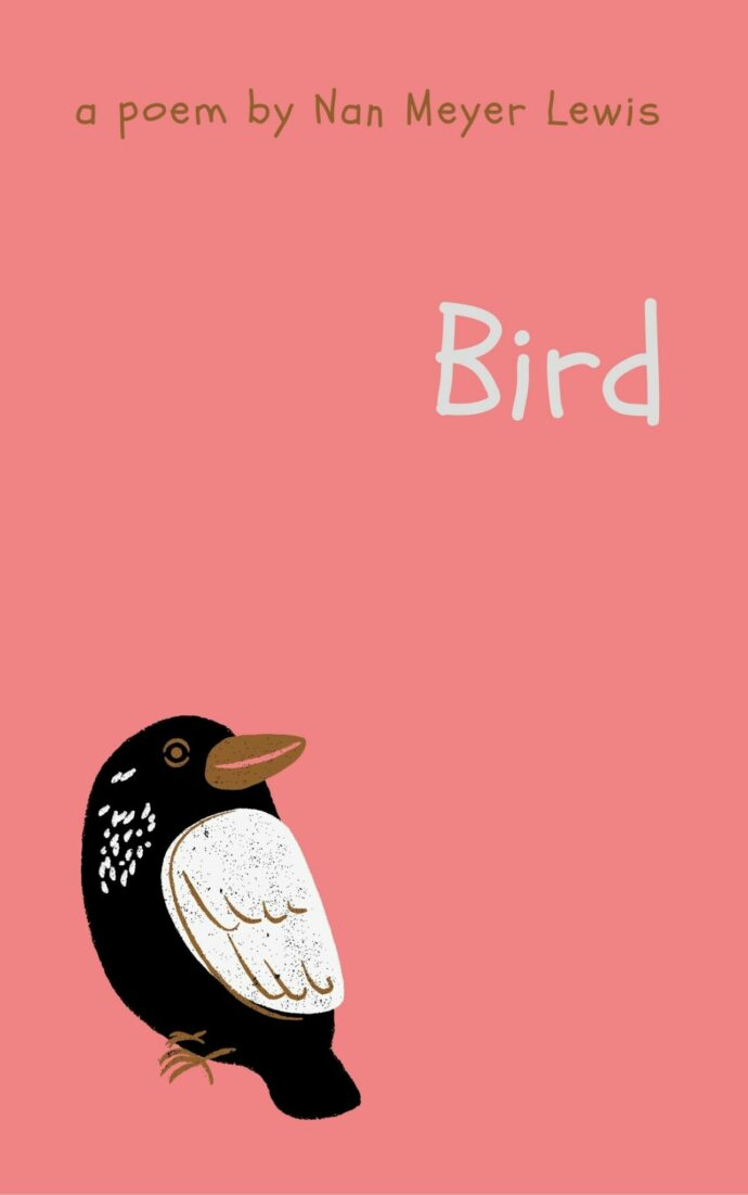 "Cover image for digital download of ""Bird"" a poem by Nan Meyer Lewis. Cover is pink with image of a bird."
